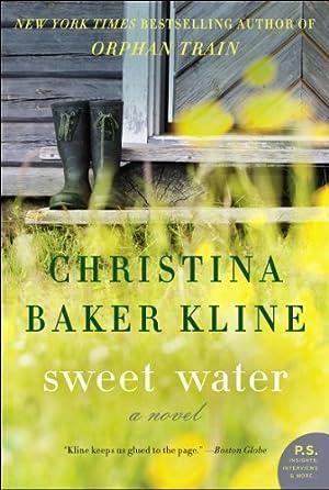 Sweet Water: A Novel by Christina Baker Kline