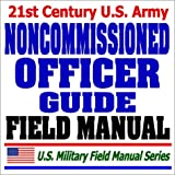 21st-Century-U.S.-Army-Noncommissioned-Officer-NCO-Guide-and-Field-Manual-FM-7-22.7