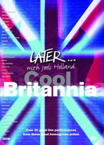 Later... With Jools Holland: Cool Britannia [DVD] [1992]