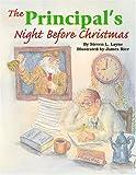 Principal's Night Before Christmas, The (The Night Before Christmas Series)
