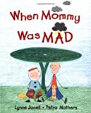 img - for When Mommy Was Mad book / textbook / text book