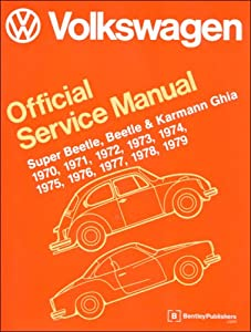 Volkswagen Super Beetle, Beetle and Karmann Ghia Official Service Manual Type 1: 1970-1979