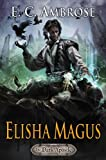 img - for Elisha Magus (The Dark Apostle) book / textbook / text book