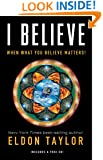 I Believe: When What You Believe Matters!