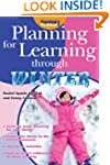 Planning for Learning through Winter