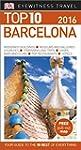 Barcelona. Top 10 Eyewitness Travel G...