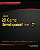 Learn 2D Game Development with C# (Expert's Voice in Game Development)
