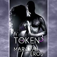 The Token 3 Audiobook by Marata Eros Narrated by Lacy Laurel