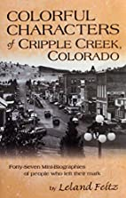 Colorful Characters of Cripple Creek,…