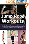 Jump Rope Workouts: Cardio fitness fo...