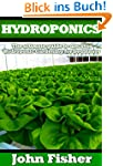Hydroponics: The Ultimate Guide to Di...