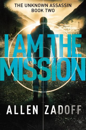 I Am the Mission - Allen Zadoff