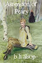 Ascension of Peary (Tales of Andirony) (Volume 1)