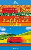 Busfahrt mit Kuhn: Roman