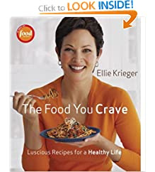 The Food You Crave: Luscious Recipes for a Healthy Life