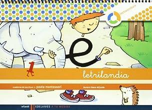 Letrilandia. Lectoescritura cuaderno 1 de escritura (Pauta Montessori) (A tu medida (entorno lógica matemática))
