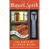 The Girls Of Slender Meansby Muriel Spark
