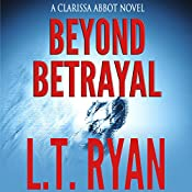 Beyond Betrayal | L. T. Ryan