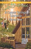 img - for A Canyon Springs Courtship (Love Inspired) book / textbook / text book
