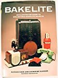 Bakelite: An Illustrated Guide to Collectable Bakelite Objects