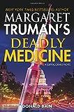 img - for Margaret Truman's Deadly Medicine: A Capital Crimes Novel book / textbook / text book