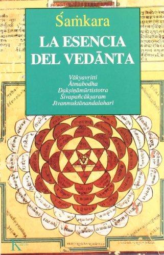 La Esencia Del Vedanta (Clásicos)