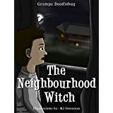 The Neighbourhood Witch (A Detective Story for Kids)