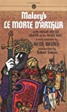 Morte d'Arthur, Le: King Arthur and the Legends of the Round Table (Mentor Series) (0451625676) by Malory, Thomas