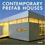 Contemporary Prefab Houses : Edition...
