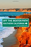 Search : Southern California Off the Beaten Path, 8th: A Guide to Unique Places &#40;Off the Beaten Path Series&#41;