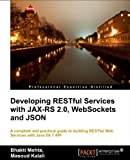 Developing Restful Services with JAXRS2, JSON, and WebSockets