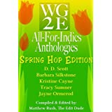 The WG2E All-For-Indies Anthologies: Spring Hop Edition ~ D. D. Scott