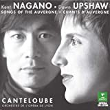 Canteloube: Songs Of The Auvergne (Chants D'Auvergne)