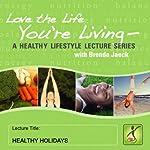 Healthy Holidays | Brenda Jaeck