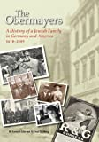 img - for The Obermayers: A History of a Jewish Family in Germany and America, 1618-2009 book / textbook / text book