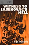 Witness to Jasenovac's Hell