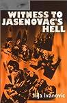 Witness to Jasenovac's Hell
