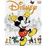Disney: The Ultimate Visual Guideby Walt Disney