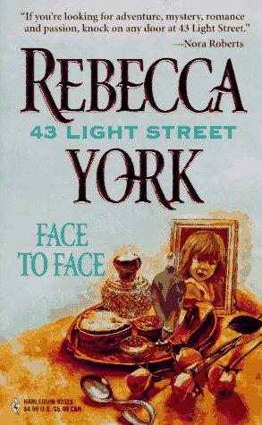 Face To Face (43 Light Street) (43 Light Street), Rebecca York