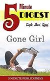 Gone Girl: 5 Minute Digest