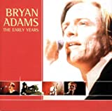 echange, troc Bryan Adams - The Early Years