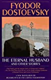 The Eternal Husband (0553379127) by Pevear, Richard