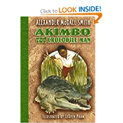 Akimbo and the Crocodile Man by Alexander McCall Smith and LeUyen Pham