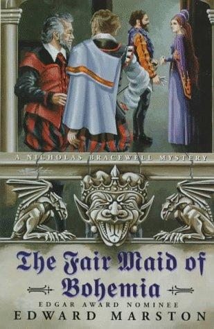 The Fair Maid of Bohemia: A Novel, Edward Marston