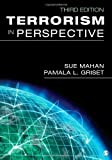 img - for Terrorism in Perspective 3rd edition by Mahan, Susan (Sue) G., Griset, Pamala (Pam) L. (2012) Paperback book / textbook / text book