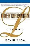 Libertarianism: A Primer