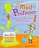 Mad Professor (0811835545) by Frauenfelder, Mark