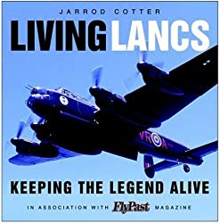 Living Lancasters: Keeping the Legend Alive (Flypast Magazine)
