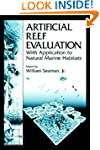 Artificial Reef Evaluation: With Appl...