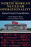 img - for North Korean Nuclear Operationality: Regional Security and Nonproliferation book / textbook / text book
